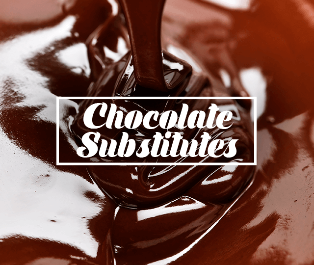 Chocolate Substitutes